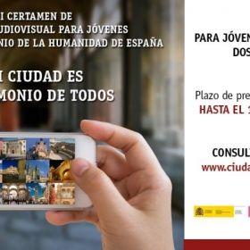 EL GRUPO DE CIUDADES PATRIMONIO DE LA HUMANIDAD DE ESPAÑA ELIGE A LOS GANADORES  DEL  II CERTAMEN DE CREACIÓN AUDIOVISUAL PARA JÓVENES 'MI CIUDAD ES PATRIMONIO DE TODOS'
