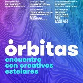 DEL 13 AL 15 DE FEBRERO SE DA CITA EN JAÉN 'ÓRBITAS 2019' EL EVENTO GLOBAL DE CREATIVIDAD