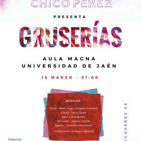 'GRUSERÍAS', EL PRIMER DISCO DE CHICO PÉREZ SE ESTRENA MAÑANA EN LA UJA