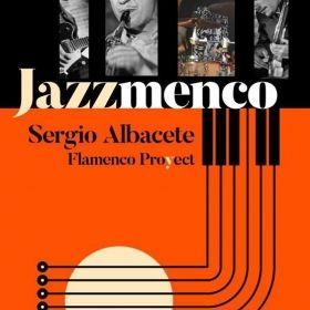 SERGIO ALBACETE NOS HABLA DE SUS ÚLTIMOS PROYECTOS 'JAZZMENCO' & 'JAENIA' / MAYO 2019