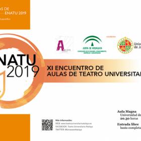 EL 'XI ENCUENTRO DE AULAS DE TEATRO UNIVERSITARIO. ENATU 2019' CONTINÚA DEL 3 AL 6 DE JUNIO CON CUATRO REPRESENTACIONES MÁS.