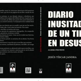 EL JIENENSE JESÚS TÍSCAR PRESENTA SU NUEVO LIBRO 'DIARIO INUSITADO DE UN TIPO EN DESUSO'